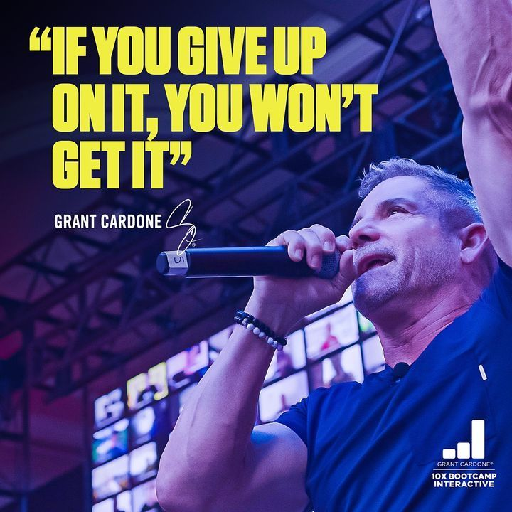 Grant Cardone quote-dont-give-up-iCreateDaily.com
