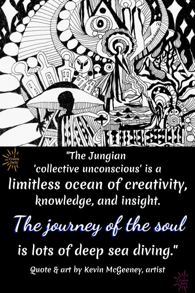 Jungian 'collective unconscious' - Journey of the soul quote by artist Kevin McGeeney-iCreateDaily.com.jpg