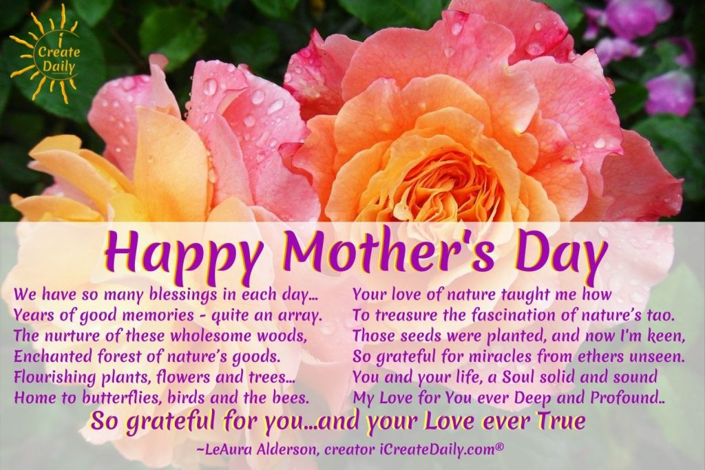 Mother's Day Poem for a nature lover, or gardener, Mother's Day Meme for a nature lover, iCreateDaily.com