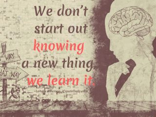 Quote on learning new things