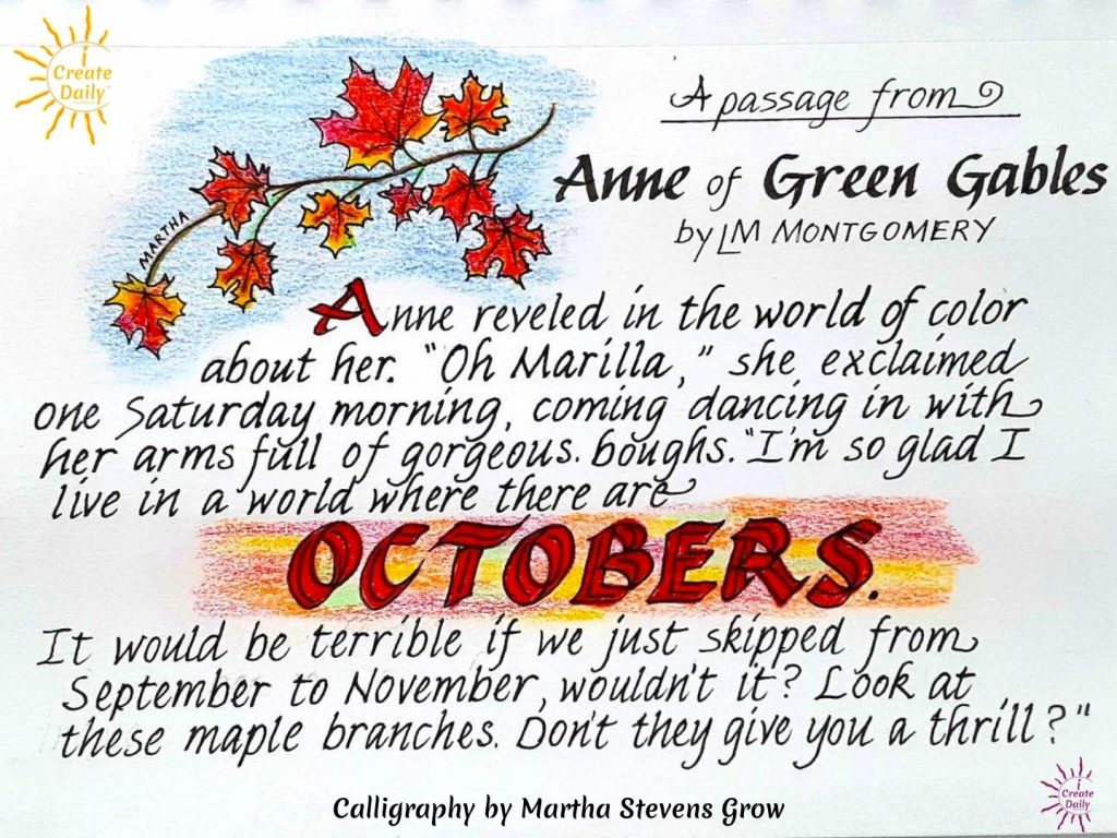 Autumn-quote-October by anne-of Green-Gables-by author LM Montgomery. Calligraphy by Martha Stevens Grow shared by iCreateDaily.com