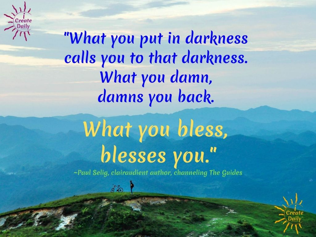 What you bless blesses you